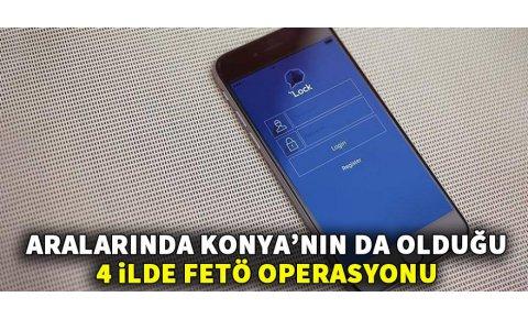 Konyada FETÖ operasyonu