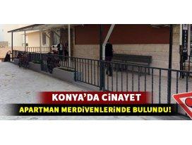 Konya'da cinayet: Göğsünden vurulmuş halde bulundu
