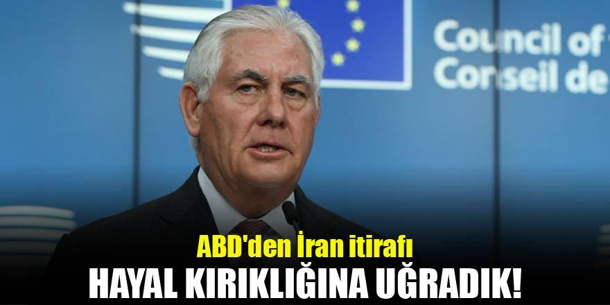 ABDden İran itirafı! Hayal kırıklığına uğradık