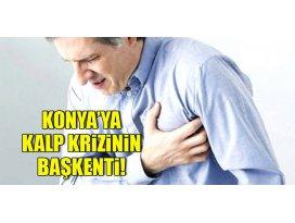 Konya kalp krizinin başkenti!