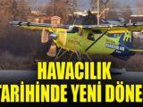 Havacılık tarihinde yeni dönem