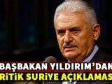 Başbakan Yıldırımdan Suriye açıklaması