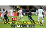 Konyaspor, Marsilyaya diş geçiremedi!