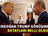 İşte Erdoğan-Trump görüşmesinin detayları!