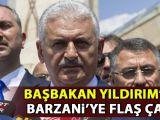 Başbakandan Barzaniye flaş çağrı