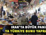 Irakta büyük panik! Ya Türkiye bunu yaparsa...
