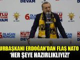 Erdoğandan flaş NATO açıklaması