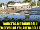 Konyada motorin dolu tanker devrildi, yol adeta göle döndü